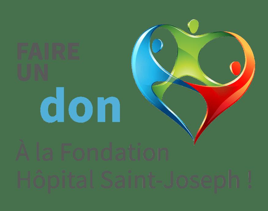 FaireundonàlaFondationHôpitalSaint Joseph!